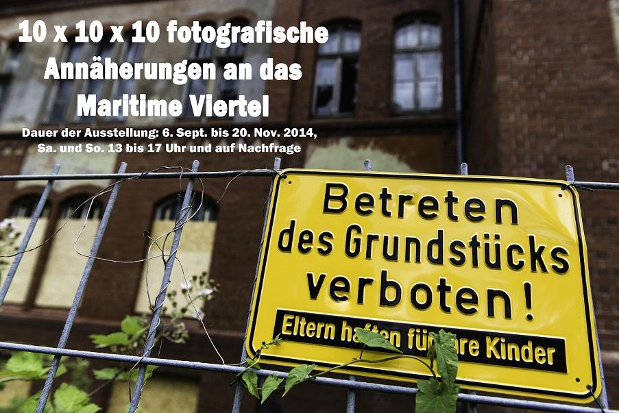 Betreten Verboten - Titelfoto zur Ausstellung 10x10x10.maritimes Viertel Kiel - Foto: Wolfgang Meyer-Hesemann